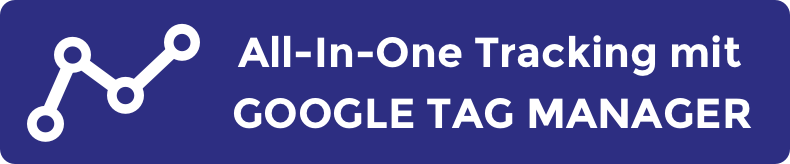 All-In-One Google Tag Manager Tracking