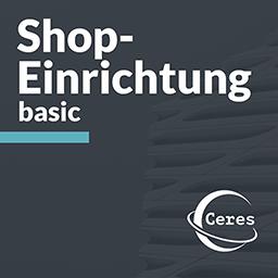 Ceres Shop-Einrichtung basic