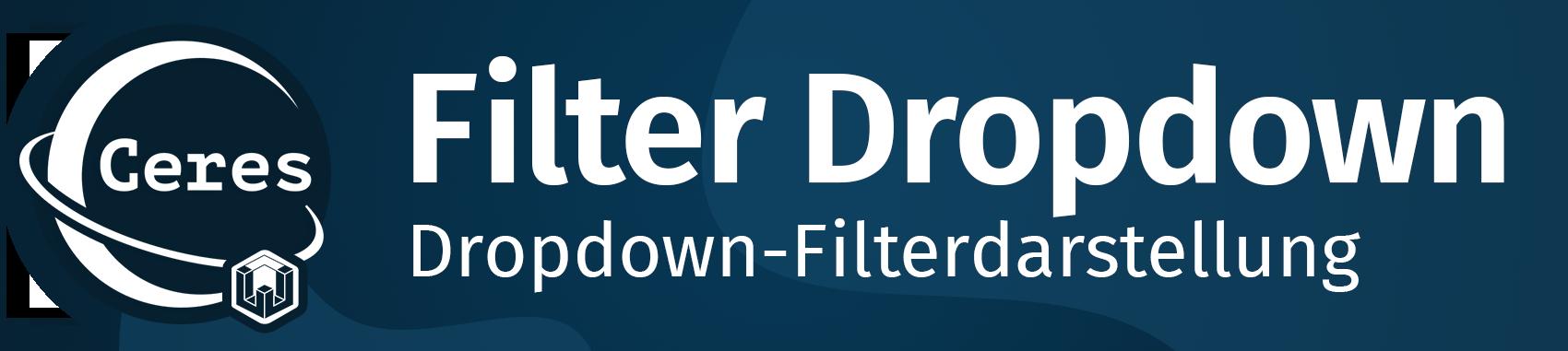 Ceres Beautifier: Filter Dropdown